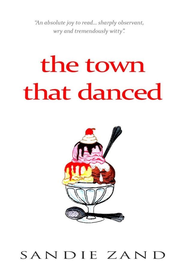 the town that danced - sandie zand